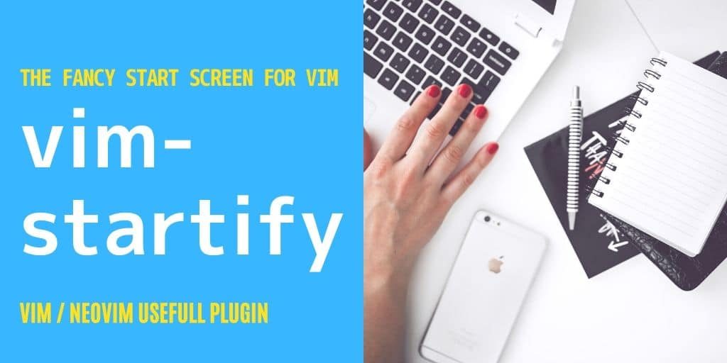 vim-startify